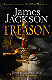 Treason: The gripping Gunpowder Plot thriller