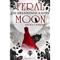 Feral Moon 3: Die brennende Krone