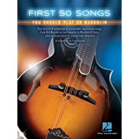 First 50 Songs You Should Play on Mandolin (English Edition)