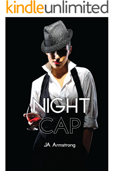 Night Cap Open Tab Book 3 Kindle Edition By Armstrong J A Literature Fiction Kindle Ebooks Amazon Com