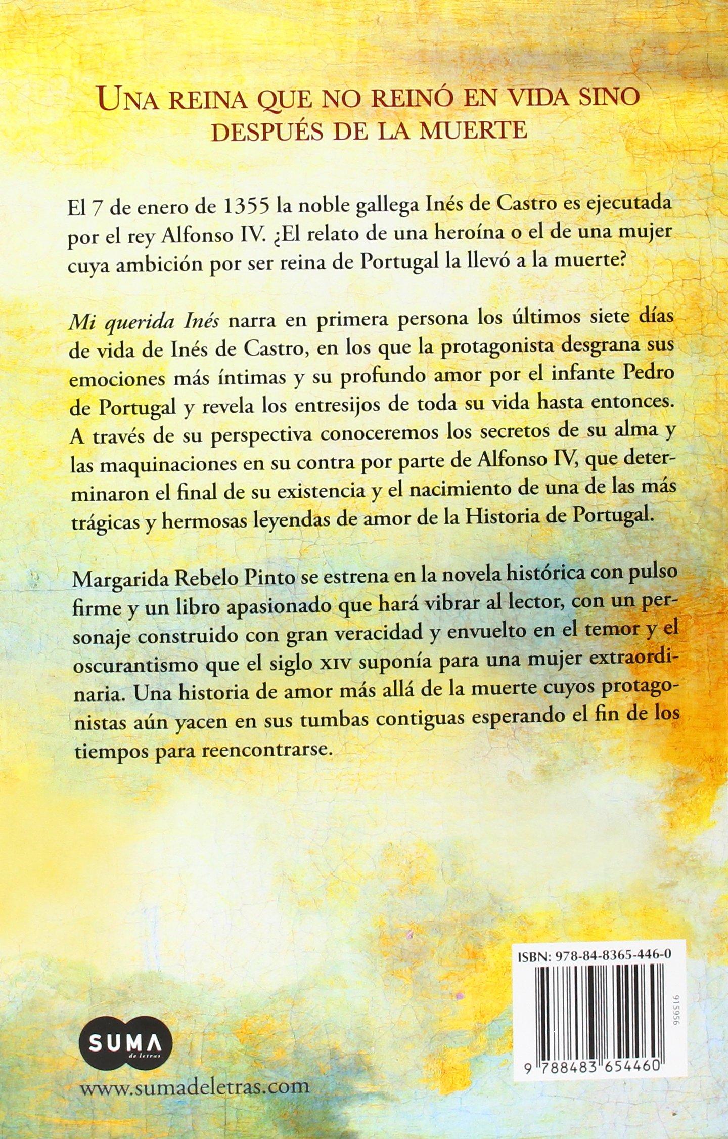 Mi querida Inés: la apasionante historia de la heroína española que enamoró al rey de Portugal: 9788483654460: Amazon.com: Books