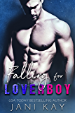 Falling for Loverboy: Forbidden Romance (Sex & Secrets Book 2)