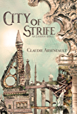 City of Strife: (An Isandor Novel) (City of Spires Book 1)
