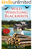 Wild Whistling Blackbirds: Book II - The Whitlock Trilogy
