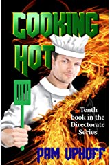 Cooking Hot (The Directorate Book 10) Kindle Edition