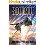 Sodenia: The First Space Bastion (Sodenia's War Book 1)