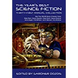 The Year's Best Science Fiction: Thirty-First Annual Collection (Year's Best Science Fiction, 31)