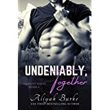 Undeniably, Together (Equality Book 2)