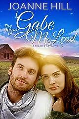 The Return of Gabe McLeod Kindle Edition