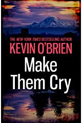 Make Them Cry Kindle Edition