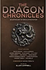 The Dragon Chronicles (Future Chronicles Book 3) Kindle Edition