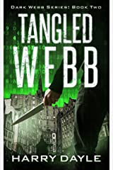 Tangled Webb (The Dark Webb Series Book 2) Kindle Edition