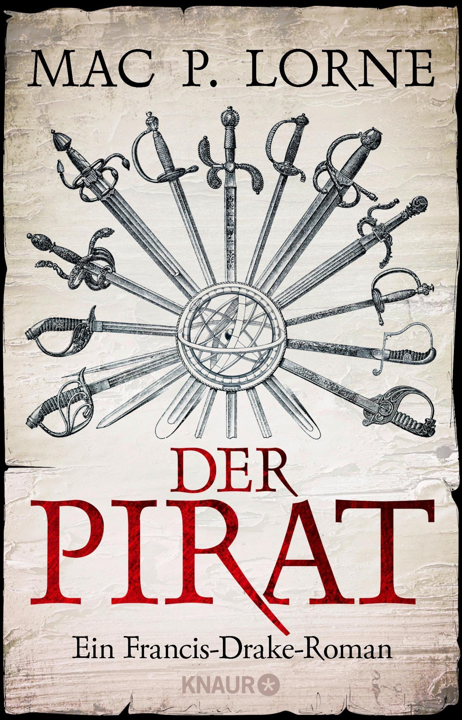 Der Pirat  Ein Francis Drake Roman