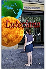 Luteciana (French Edition) Kindle Edition