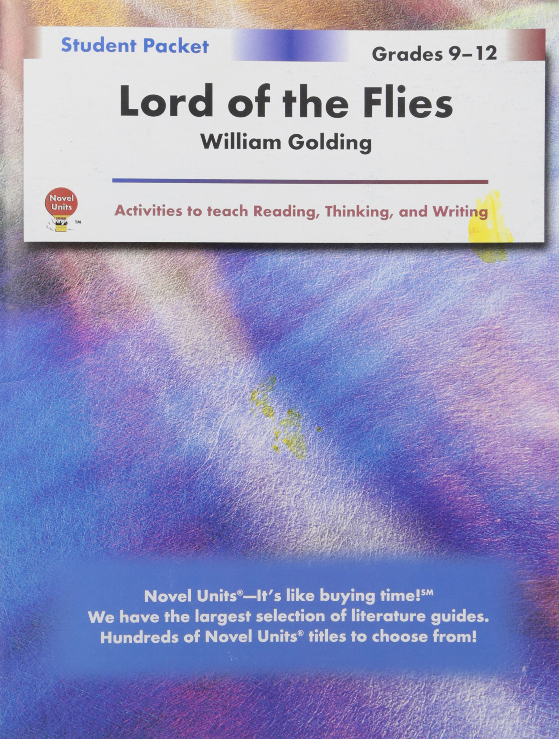 lord of the flies student packet by novel units inc novel lord of the flies student packet by novel units inc novel units inc 9781561373840 com books