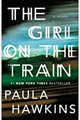 The Girl on the Train: A Novel Kindle Edition