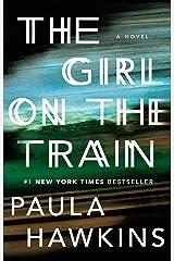 The Girl on the Train: A Novel Kindle Edition
