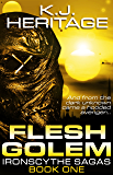 Flesh Golem: The IronScythe Sagas Book One