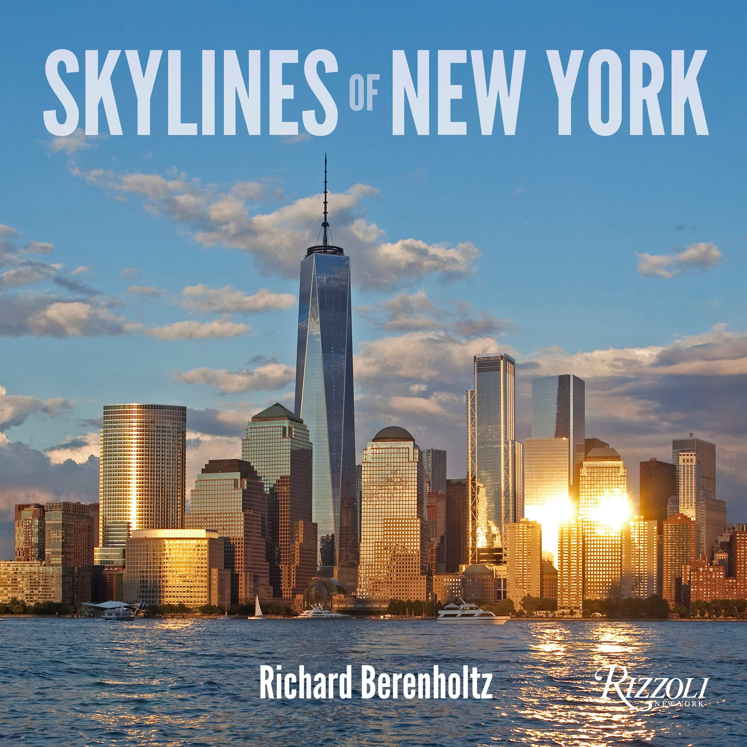 New York Best Sellers 2020.Skylines Of New York Richard Berenholtz 9781599621586