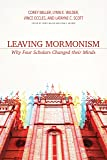 Leaving Mormonism: Why Four Scholars Changed Their Minds