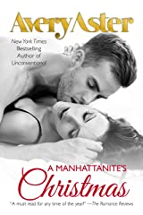 A Manhattanite's Christmas: Holiday Romance (The Manhattanites Book 5) Kindle Edition