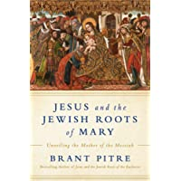 Jesus And The Jewish Roots Of The Virgin Mary
