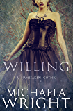 Willing (A Namesaken Gothic Book 1)