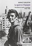 La Guerre d'Espagne : Révolution & contre-révolution (1934-1939)