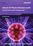 Edexcel A2 Physics Revision Guide 2008: For SHAP and Concept-Led Approaches (Edexcel GCE Physics 2008)