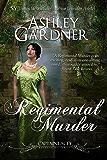 A Regimental Murder (Captain Lacey Regency Mysteries Book 2)