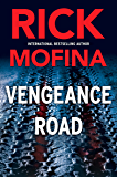 Vengeance Road (A Jack Gannon Novel Book 1)