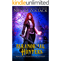 Paranormal Hunters: A Mayhem of Magic World Story (Magical Hunters Academy Book 1)