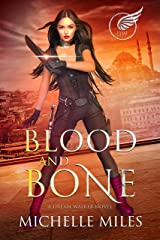 Blood and Bone (Dream Walker Book 2) Kindle Edition