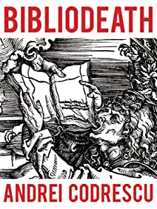 Bibliodeath: My Archives (With Life in Footnotes)
