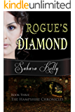 Rogue's Diamond (The Hampshire Chronicles Book 3)