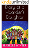 Diary of a Hoarder's Daughter