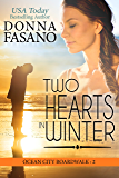 Two Hearts in Winter (Ocean City Boardwalk Series, Book 2)
