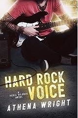 Hard Rock Voice: A Rock Star Romance (Feral Silence Book 2) Kindle Edition