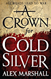 A Crown for Cold Silver (The Crimson Empire)