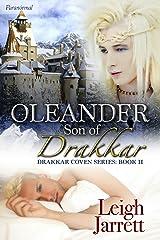 Oleander, Son of Drakkar (Drakkar Coven Book 2) Kindle Edition