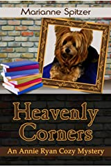 Heavenly Corners: (An Annie Ryan Cozy Mystery) (Annie Ryan Cozy Mysteries Book 1) Kindle Edition