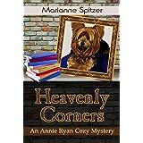 Heavenly Corners: (An Annie Ryan Cozy Mystery) (Annie Ryan Cozy Mysteries Book 1)
