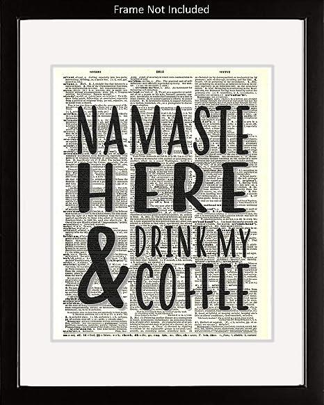 Amazon.com: Ombura Namaste Here and Drink My Coffee Funny ...