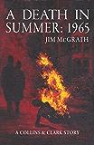 A Death in Summer: 1965 (Collins & Clark Book 2)