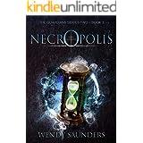Necropolis (The Guardians Series 2 Book 3)