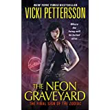 The Neon Graveyard: The Final Sign of the Zodiac (Signs of the Zodiac Series Book 6)
