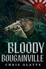 Bloody Bougainville: WWII Novel (164th Regiment Book 2)