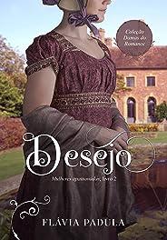 Desejo (Mulheres Apaixonadas Livro 2)
