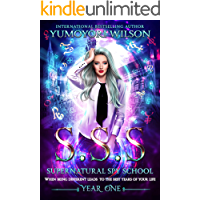 SSS: Year One (Supernatural Spy School Book 1)