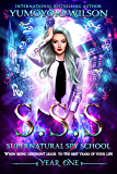 SSS: Year One (Supernatural Spy School Book 1) (English Edition)